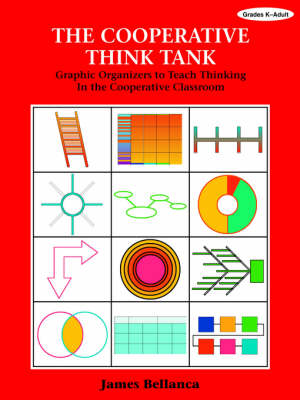 The Cooperative Think Tank: Graphic Organizers to Teach Thinking in the Cooperative Classroom (Paperback)