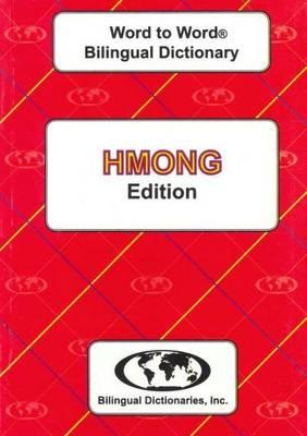 English-Hmong & Hmong-English Word-to-Word Dictionary: Suitable for Exams (Paperback)