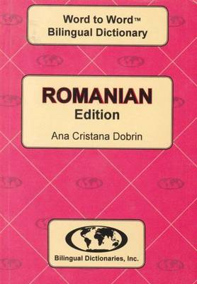 English-Romanian & Romanian-English Word-to-Word Dictionary: Suitable for Exams (Paperback)