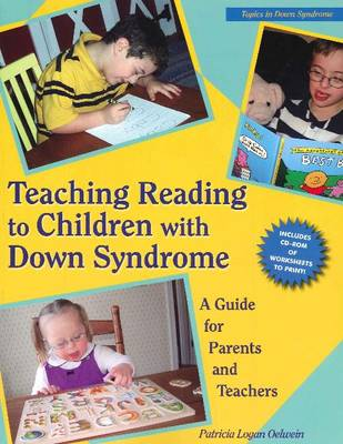 Teaching Reading to Children with Down Syndrome: A Guide for Parents & Teachers (Paperback)