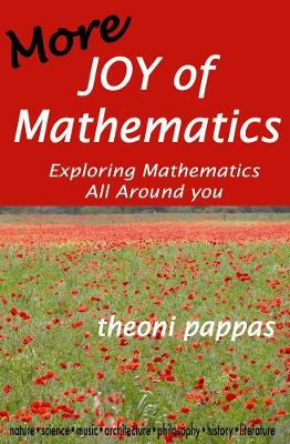More Joy of Mathematics: Exploring Mathematical Insights and Concepts (Paperback)