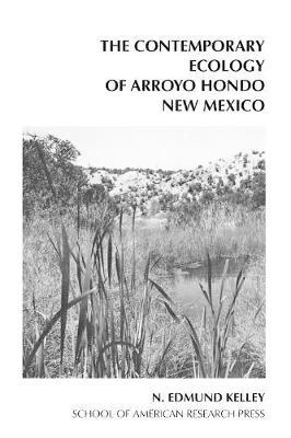 The Contemporary Ecology of Arroyo Hondo Pueblo (Paperback)