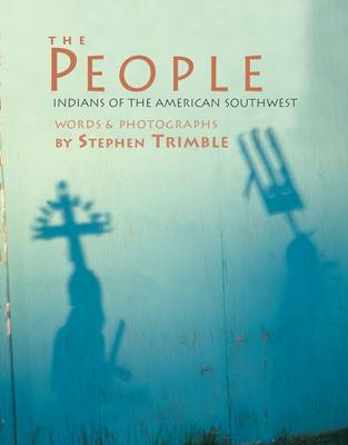 The People: Indians of the American Southwest (Paperback)