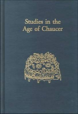 Studies in the Age of Chaucer Volume 20 - Studies in the Age of Chaucer (Hardback)