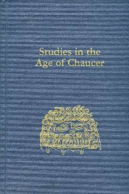 Studies in the Age of Chaucer Volume 27 - Studies in the Age of Chaucer (Hardback)