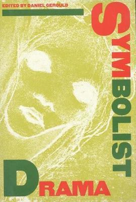 Symbolist Drama (Paperback)