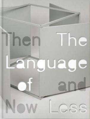 The Language of Less, Then and Now (Hardback)