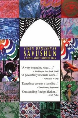 Savushun: A Novel About Modern Iran (Paperback)