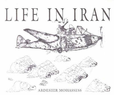 Life in Iran: Library of Congress Drawings (Paperback)