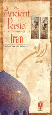 From Ancient Persia to Contemporary Iran: Selected Historical Milestones (Paperback)