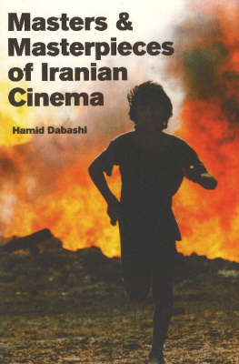 Masters and Masterpieces of Iranian Cinema (Paperback)