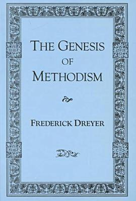 The Genesis of Methodism (Hardback)