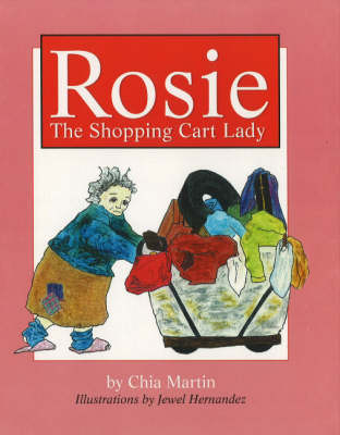 Rosie: The Shopping Cart Lady (Hardback)