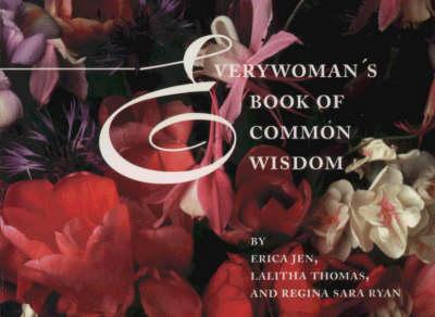 Everywoman's Book of Common Wisdom (Paperback)