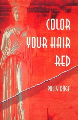 Color Your Hair Red (Paperback)