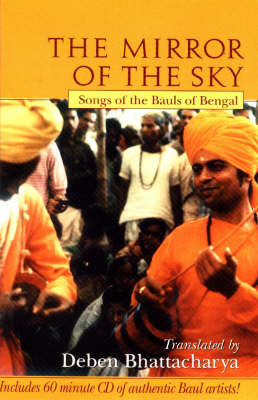 Mirror of the Sky: Songs of the Bauls of Bengal (CD-ROM)