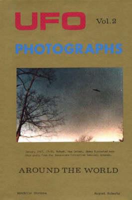 UFO Photgraphs Around the World: v. 2 (Hardback)