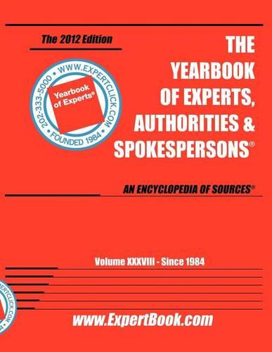 Expert Book -- The Yearbook of Experts, Authorities & Spokesperson 38th Annual (Paperback)