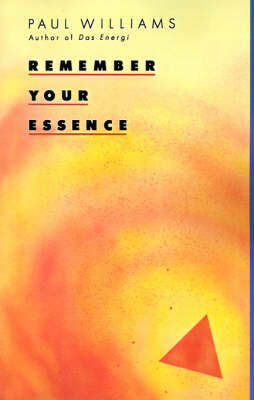 Remember Your Essence (Paperback)