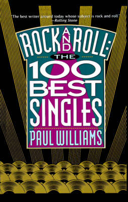 Rock and Roll: The 100 Best Singles (Hardback)