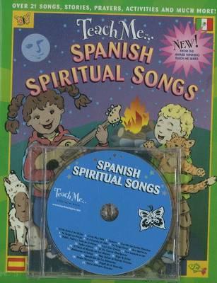 Teach Me... Spanish Spiritual Songs: CD (CD-Audio)