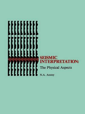Seismic Interpretation: The Physical Aspects (Paperback)