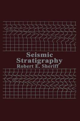 Seismic Stratigraphy (Paperback)