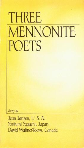 Three Mennonite Poets (Hardback)