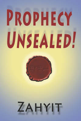 Prophecy Unsealed! (Paperback)