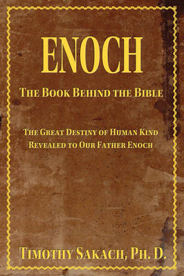 Enoch: The Book Behind the Bible (Paperback)