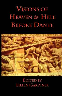 Visions of Heaven & Hell Before Dante (Paperback)