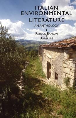 Italian Environmental Literature: An Anthology (Paperback)