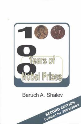 100 Years of Nobel Prizes (Paperback)