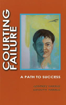Courting Failure: A Path to Success (Paperback)