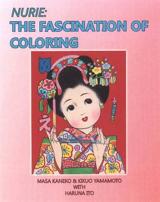 Nurie: The Fascination of Coloring (Paperback)