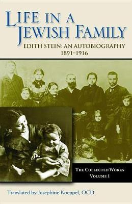 Collected Works: Life in a Jewish Family, 1891-1916 - An Autobiography v. 1 (Paperback)