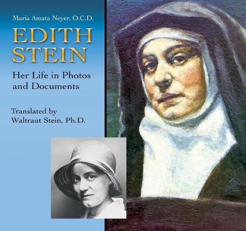 Edith Stein: Her Life in Photos and Documents (Paperback)
