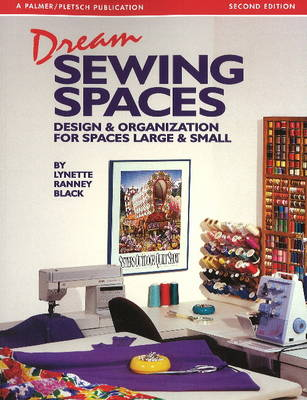 Dream Sewing Spaces (Paperback)