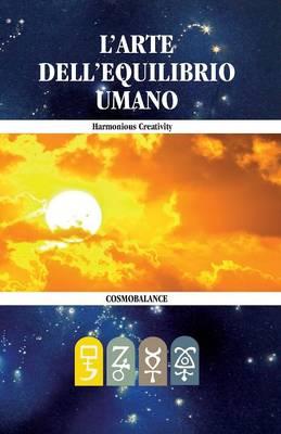 L'Arte Dell'Equilibrio Umano (Paperback)