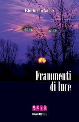 Frammenti Di Luce (Paperback)