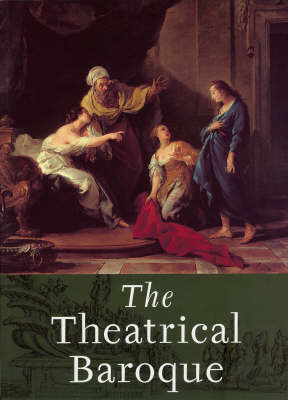 The Theatrical Baroque (Paperback)