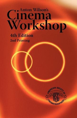 Anton Wilson's Cinema Workshop (Paperback)