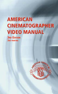 American Cinematographer Video Manual (Paperback)
