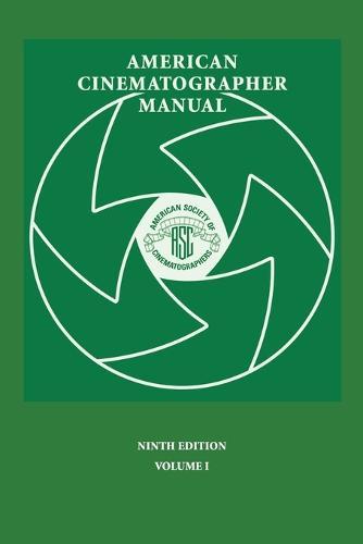 American Cinematographer Manual 9th Ed. Vol. I (Paperback)
