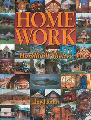 Home Work: Handbuilt Shelter (Paperback)