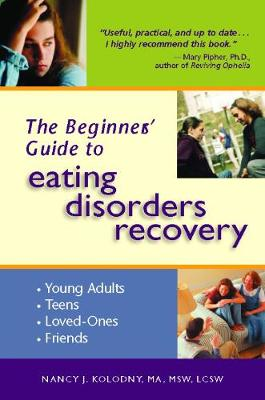 The Beginner's Guide to Eating Disorders Recovery (Paperback)