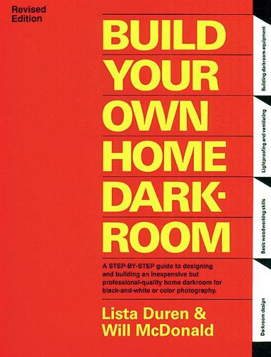 Build Your Own Home Darkroom (Paperback)