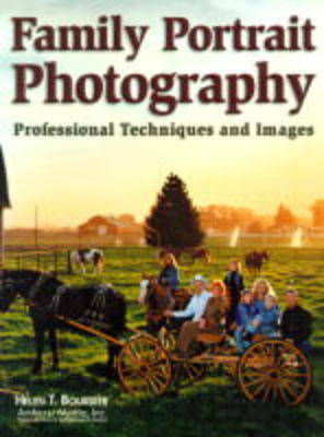 Family Portrait Photography: Professional Techniques and Images (Paperback)