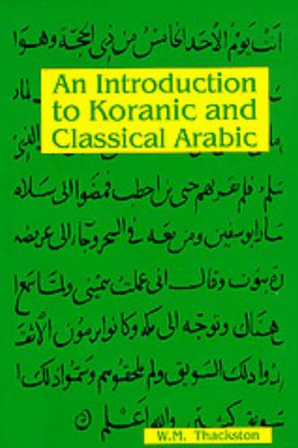 Introduction to Koranic & Classical Arabic (Paperback)