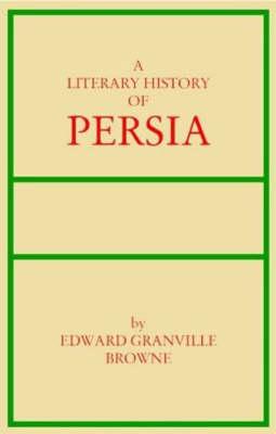 Literary History of Persia: Volumes 1-4 (Hardback)
